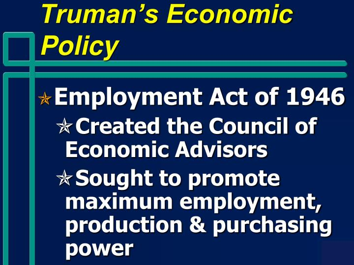 Truman's Economic Policy