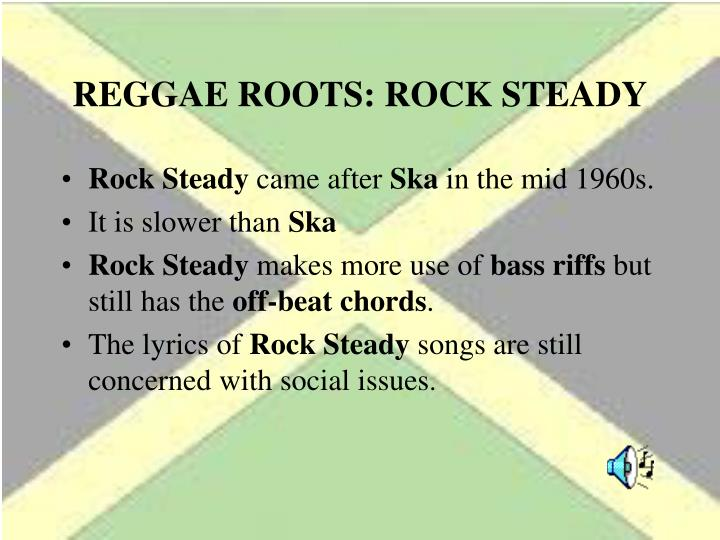 REGGAE ROOTS: ROCK STEADY