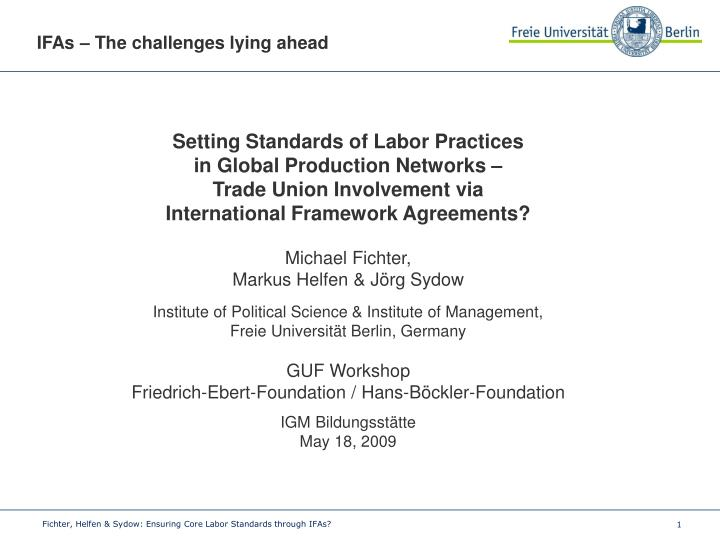 Ppt Setting Standards Of Labor Practices In Global Production