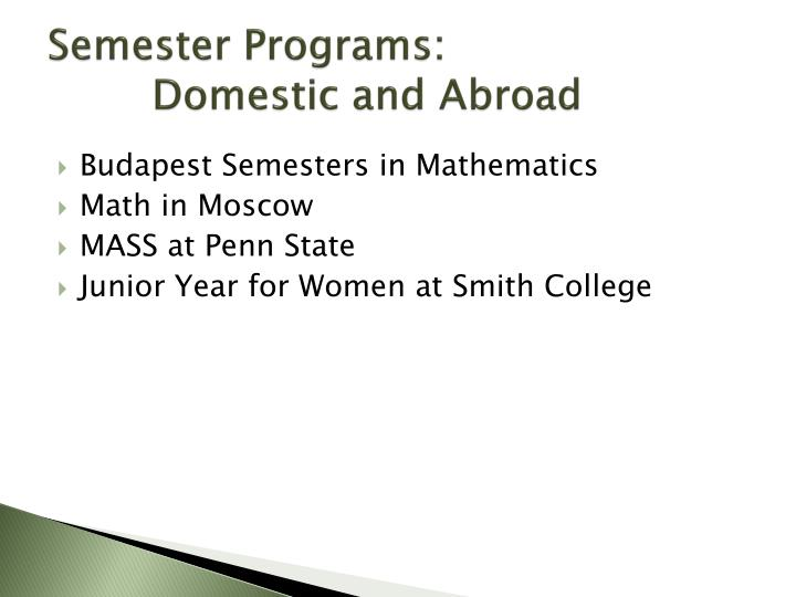 Semester Programs: