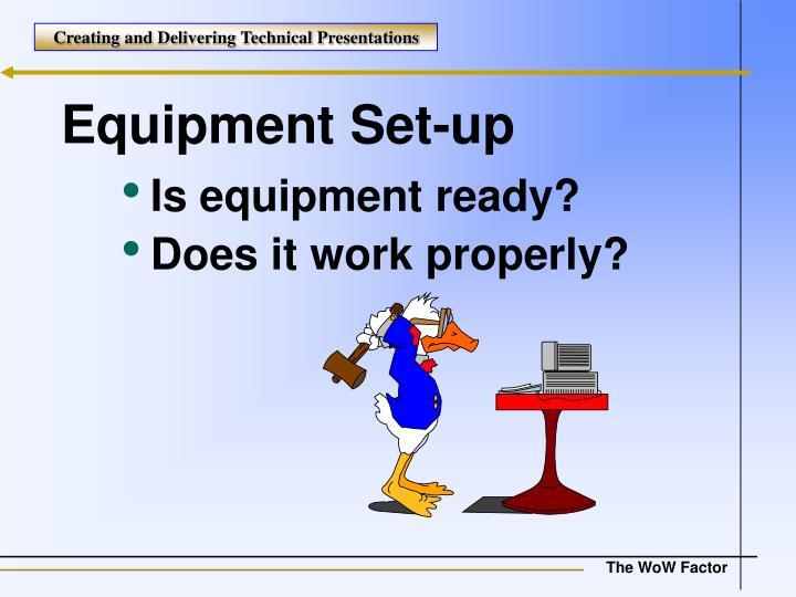Equipment Set-up