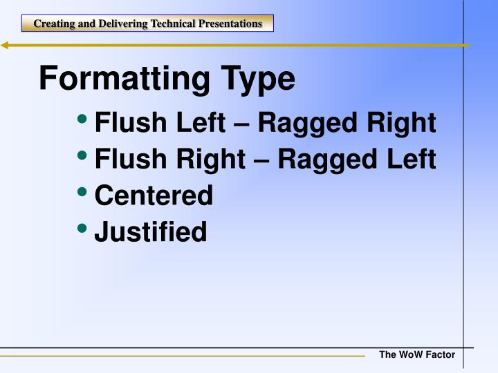Formatting Type