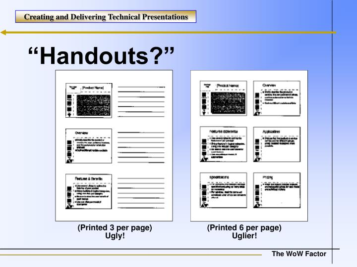 """Handouts?"""