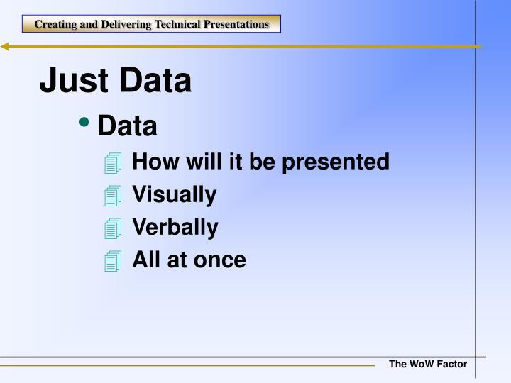 Just Data