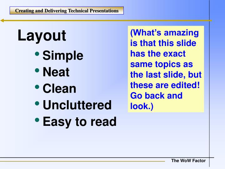 (What's amazing is that this slide has the exact same topics as the last slide, but these are edited! Go back and look.)