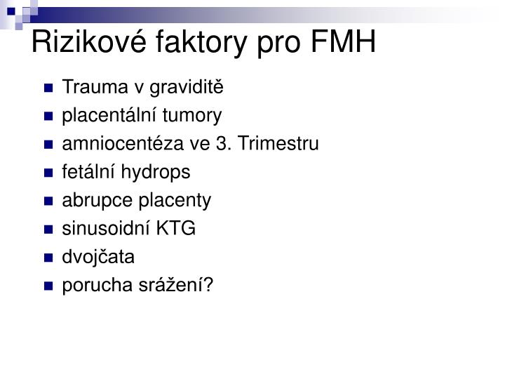 Rizikové faktory pro FMH