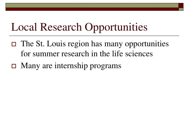 Local Research Opportunities