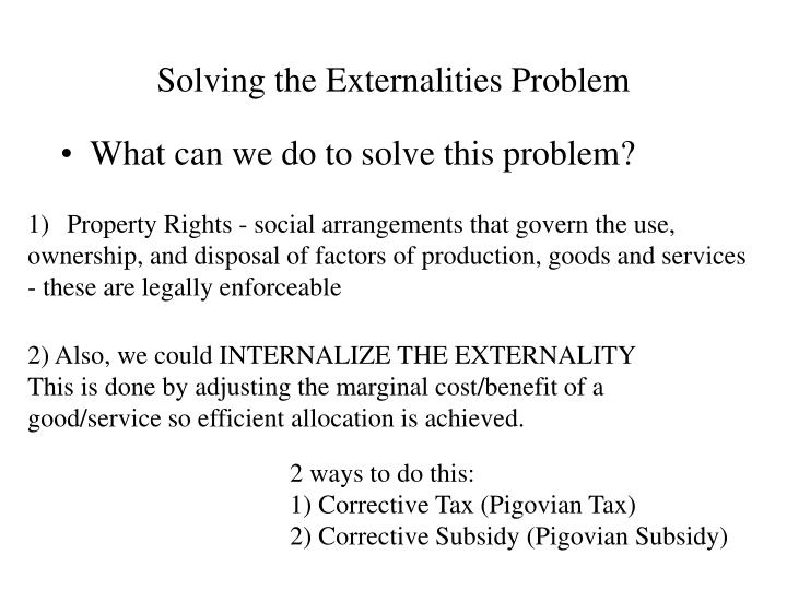Solving the Externalities Problem