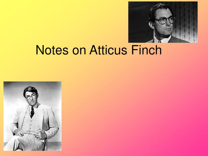 Notes on atticus finch
