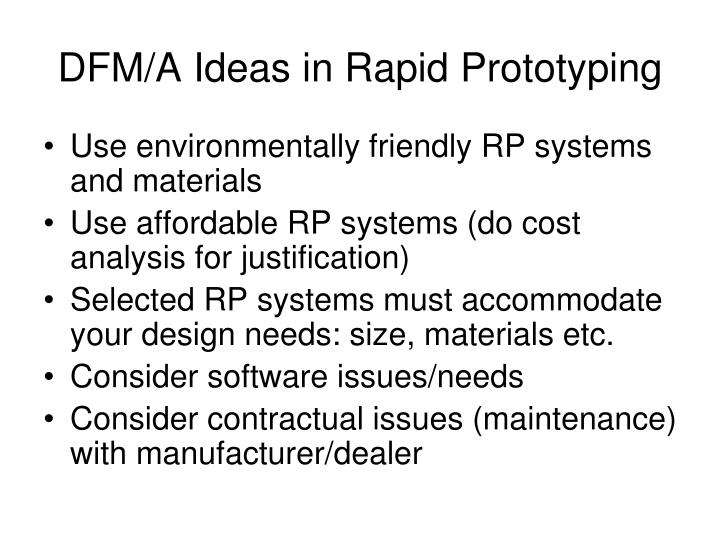 DFM/A Ideas in Rapid Prototyping