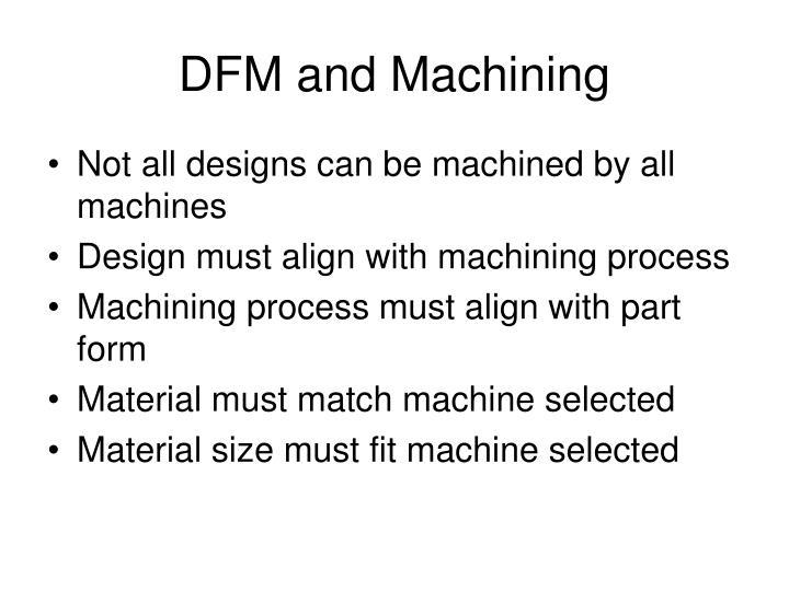 DFM and Machining