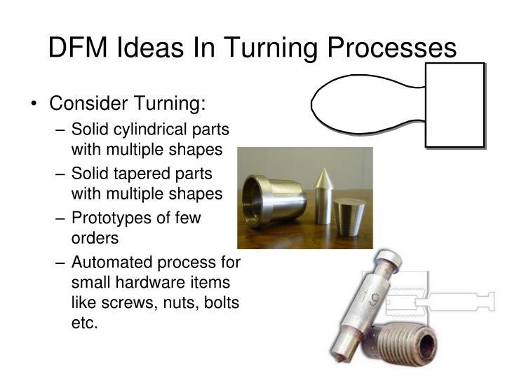 DFM Ideas In Turning Processes
