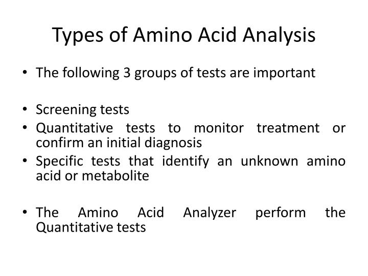 Types of Amino Acid Analysis