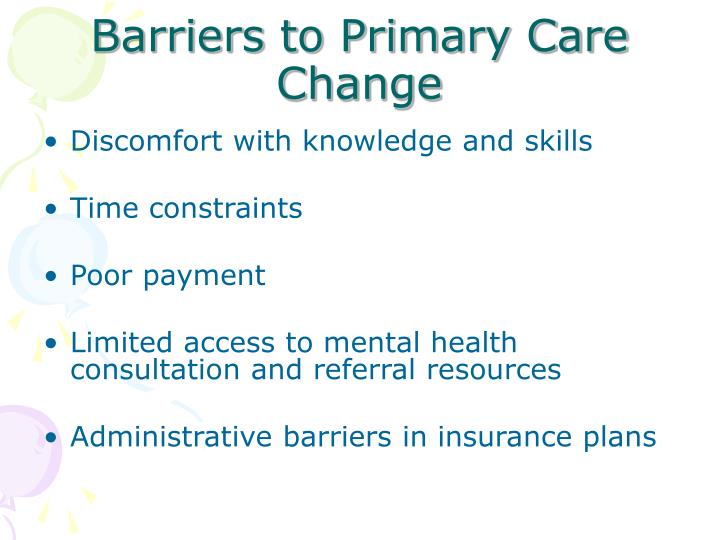 Barriers to Primary Care Change