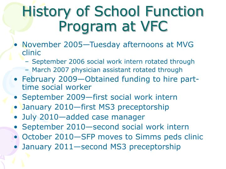 History of School Function Program at VFC