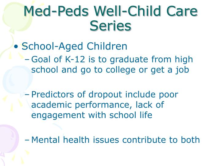 Med peds well child care series