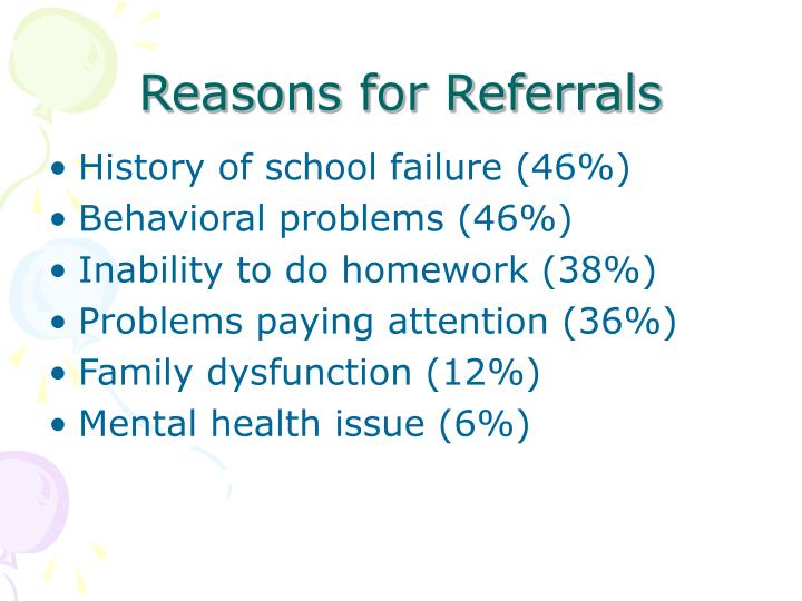 Reasons for Referrals