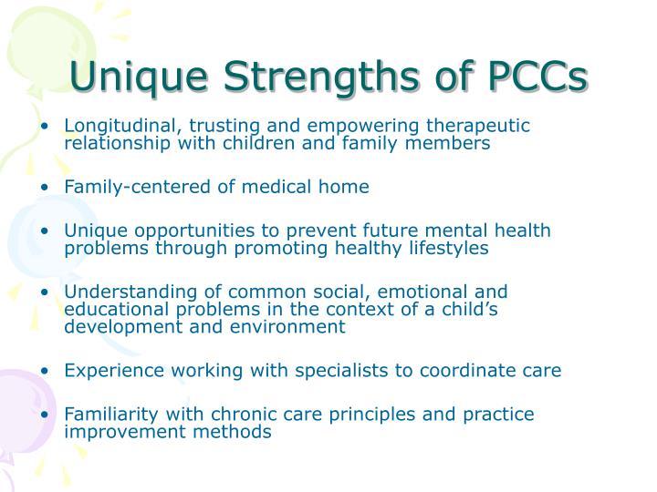 Unique Strengths of PCCs