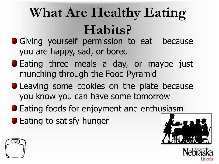 What Are Healthy Eating Habits?