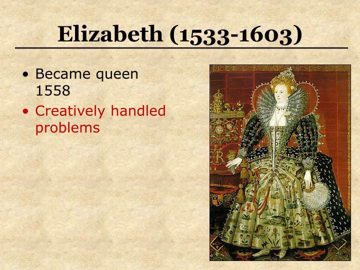 Elizabeth 1533 1603