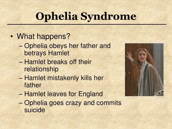 Ophelia Syndrome