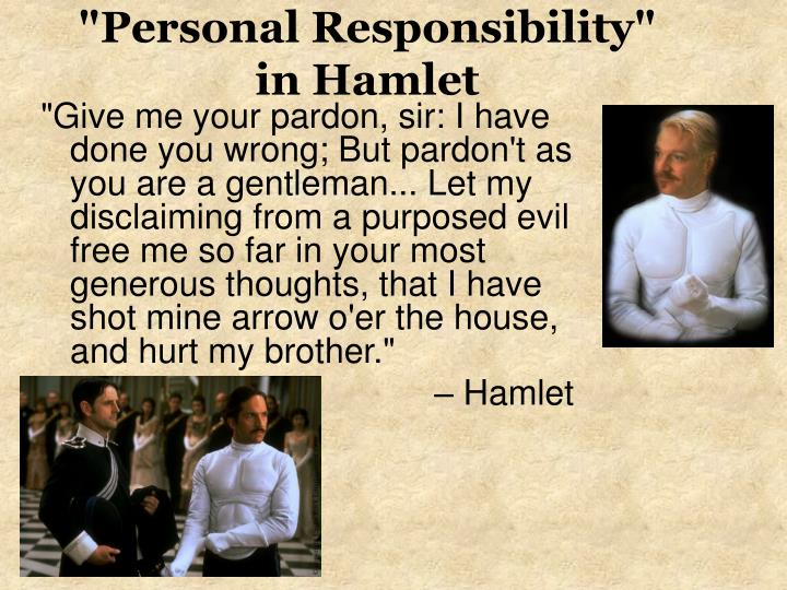 """""""Personal Responsibility"""""""