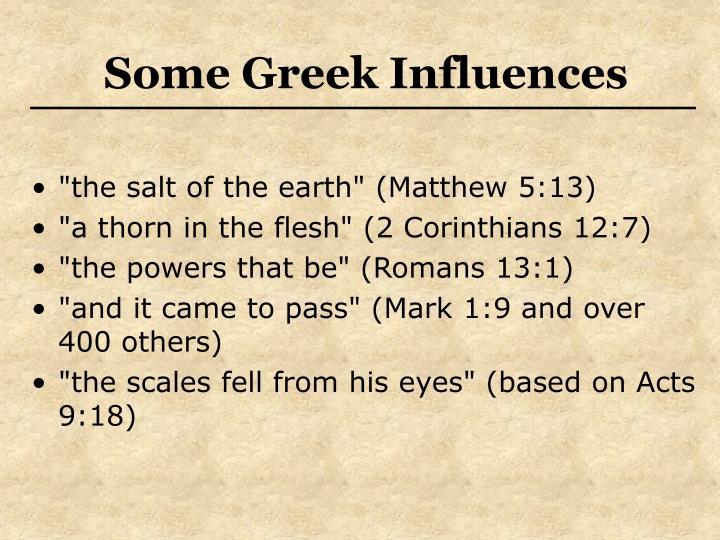 Some Greek Influences
