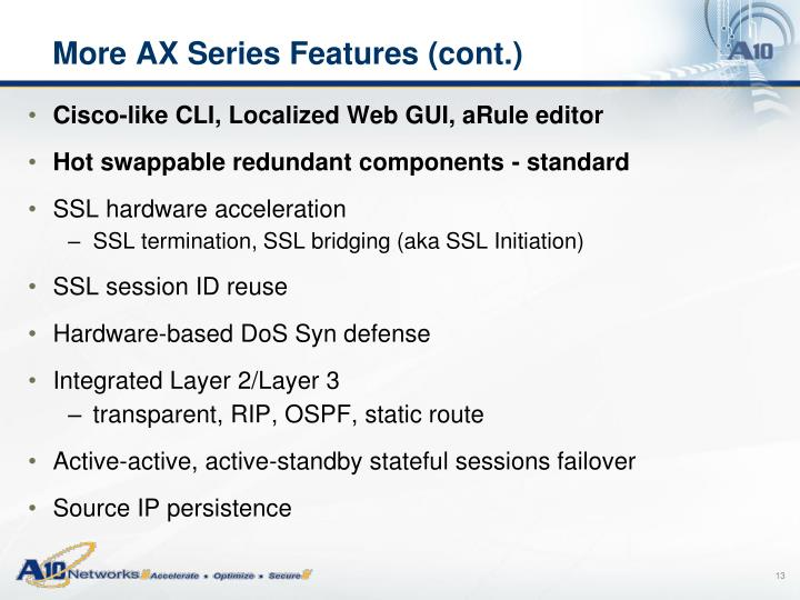 More AX Series Features (cont.)