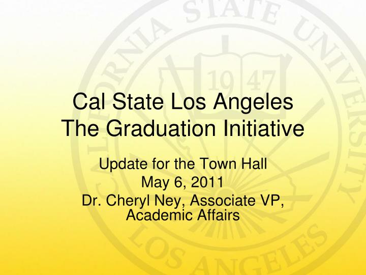 cal state los angeles the graduation initiative n.