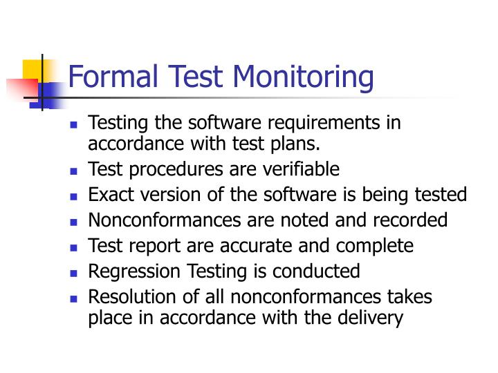 Formal Test Monitoring