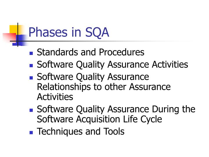 Phases in SQA
