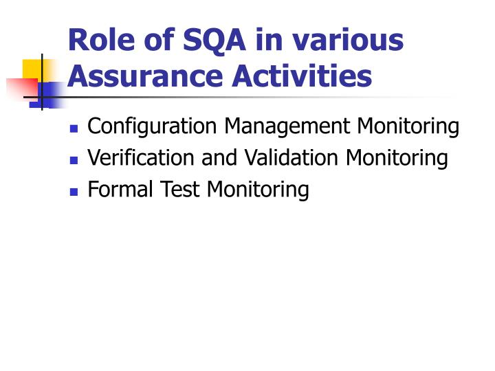 Role of SQA in various Assurance Activities