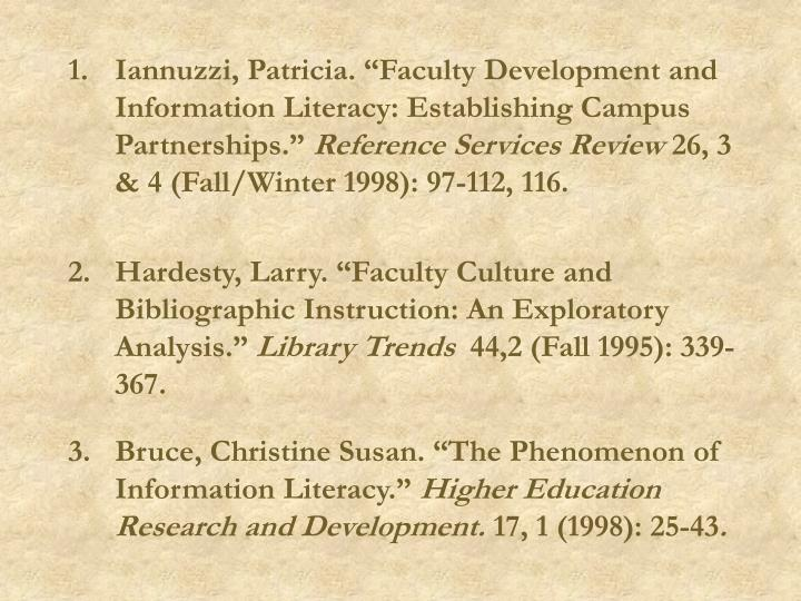 "Iannuzzi, Patricia. ""Faculty Development and Information Literacy: Establishing Campus Partnerships."""