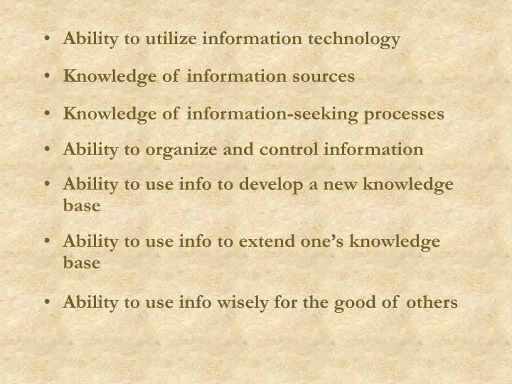Ability to utilize information technology