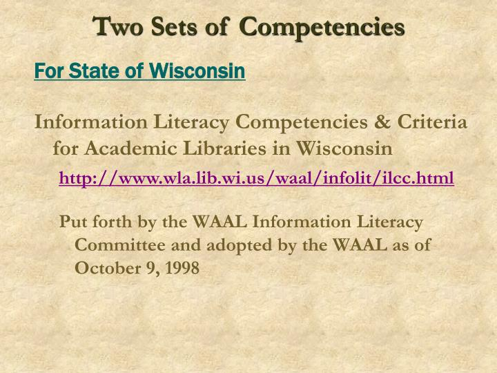 Two Sets of Competencies