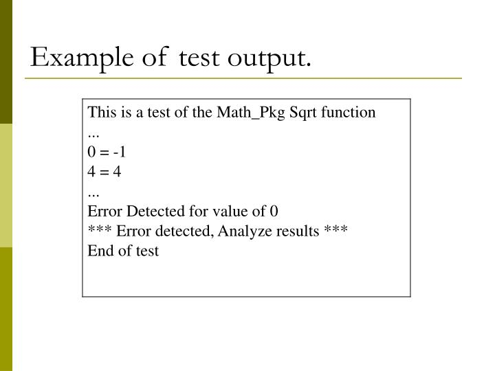 Example of test output.