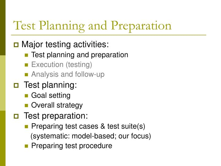 Test planning and preparation
