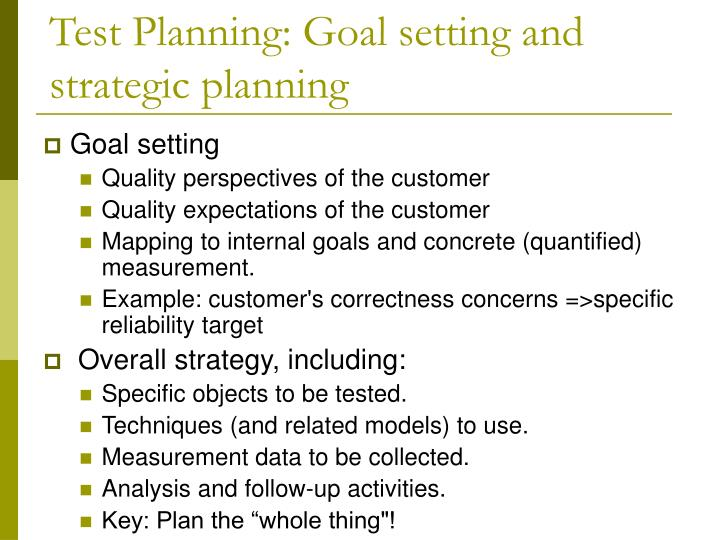 Test planning goal setting and strategic planning