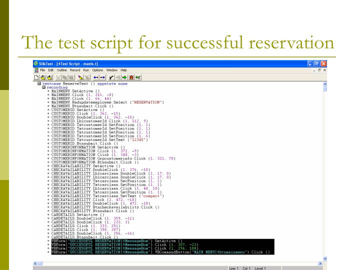 The test script for successful reservation