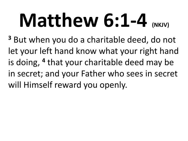 Matthew 6 1 4 nkjv1
