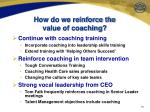 how do we reinforce the value of coaching
