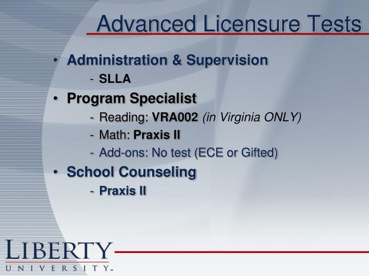 Advanced Licensure Tests