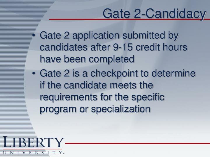 Gate 2-Candidacy