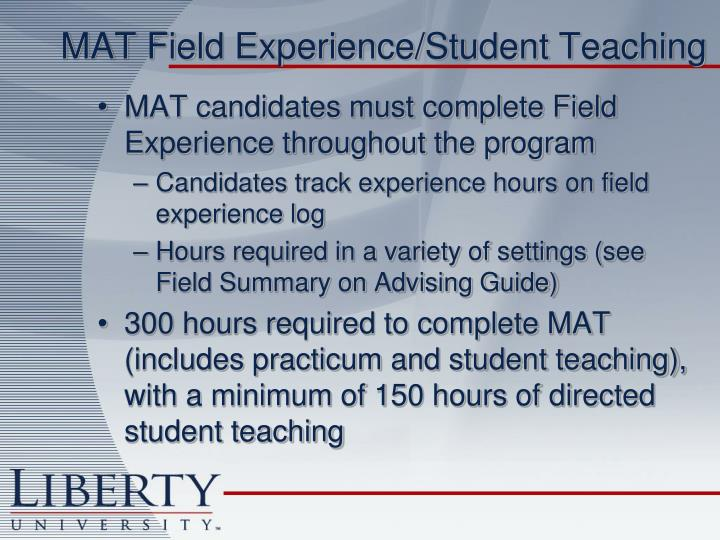 MAT Field Experience/Student Teaching