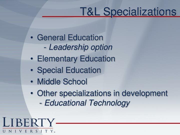 T&L Specializations