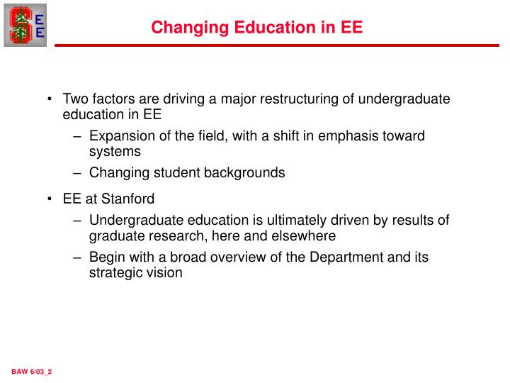 Changing education in ee