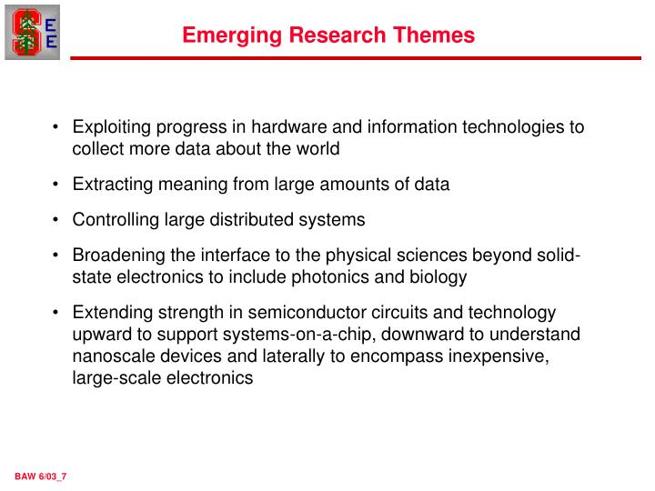 Emerging Research Themes