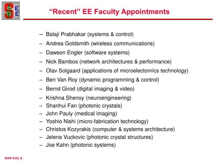 """Recent"" EE Faculty Appointments"