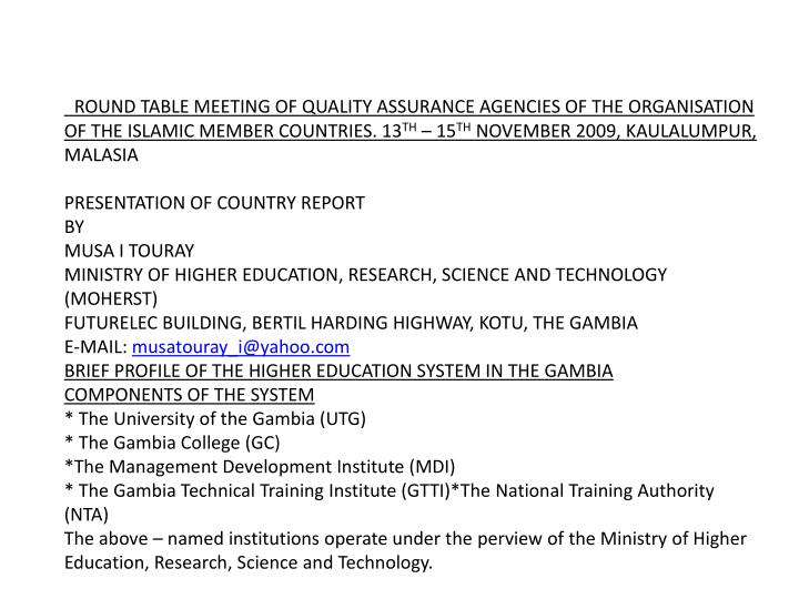 ROUND TABLE MEETING OF QUALITY ASSURANCE AGENCIES OF THE ORGANISATION OF THE ISLAMIC MEMBER COUNTRIE...