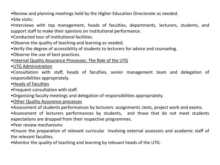 Review and planning meetings held by the Higher Education Directorate as needed.